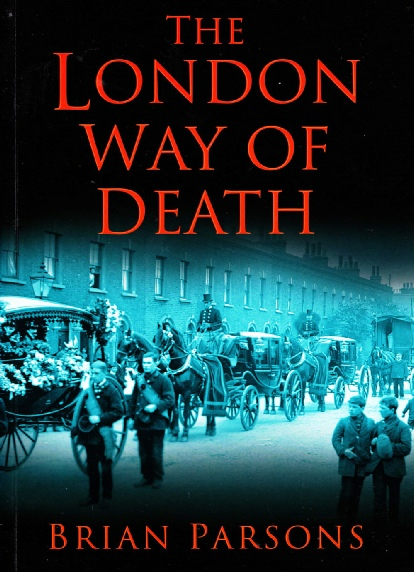 London way of death by Brian Parsons
