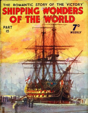 Shipping Wonders of the World - HMS Victory